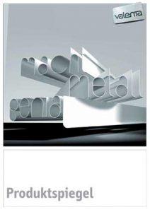 Valenta Metall Produktspiegel